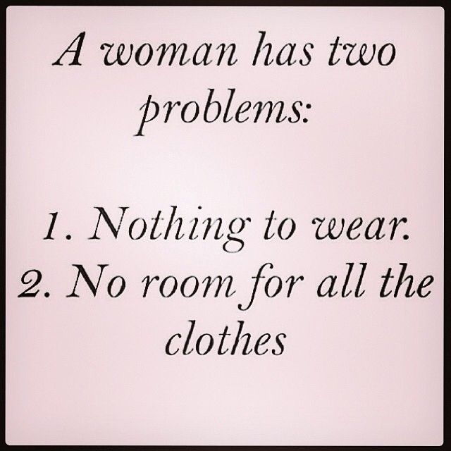Fashion Quotes Being A Woman We Always Have This Challenge