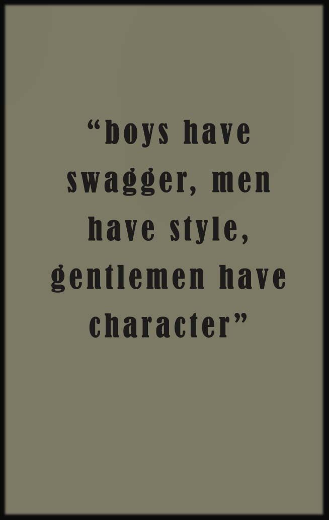 Fashion quotes be a gentleman city life mens style mens fashion quotes Mens fashion style quotes