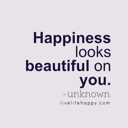 Fashion Quotes Happiness Looks Beautiful Live Life Quotes Love