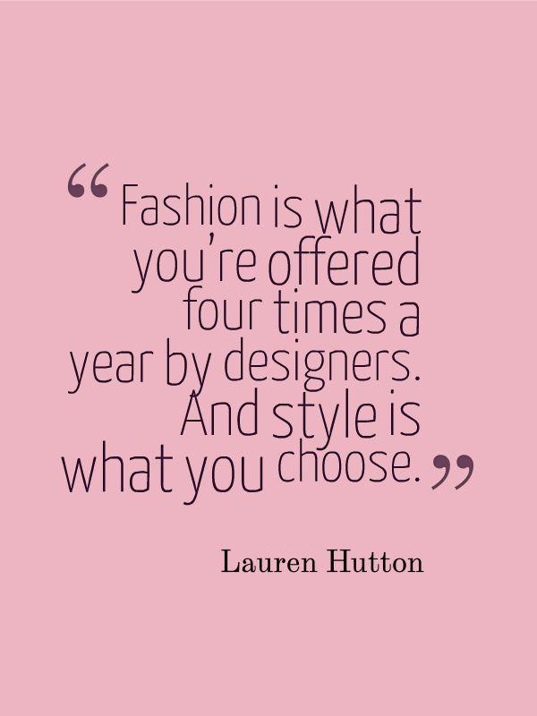 Fashion Quotes Lauren Hutton Fashion Quotes Beauty