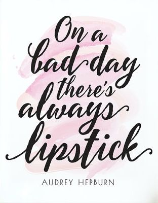Fashion Quotes  On A Bad Day There's Always Lipstick. Motivational Quotes Nike. Disney Quotes Etsy. Alice In Wonderland Quotes I Can't Explain Myself. Positive Quotes Michelle Obama. Single Line Quotes On Friendship. Zeitoun Faith Quotes. Lifetime Quotes To Live By. Book Names Quotes