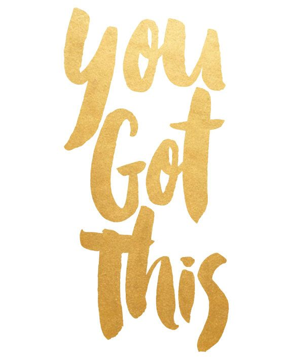 Fashion Quotes : Printable Art, Inspirational Print , You Got This ...