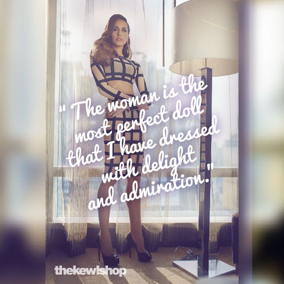 "Fashion Quotes : ""The woman is the most perfect doll that I have dressed with delight and admirat…"