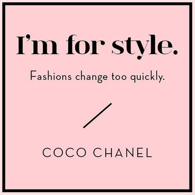 Fashion Quotes : #forstyle #weekendwordsofwisdom