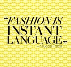 Fashion Quotes : 25 of the Best Fashion Quotes of All Time