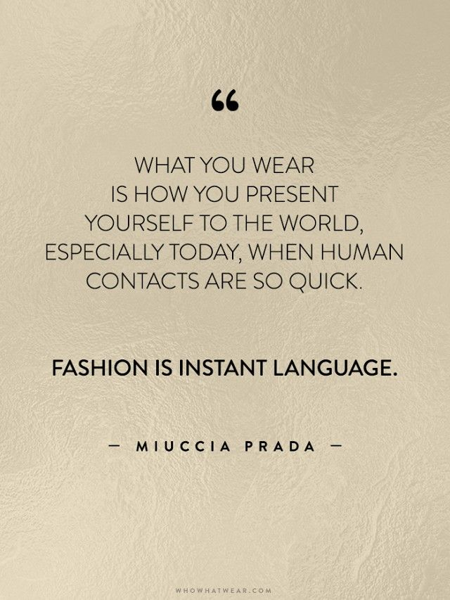 Fashion Quotes : 35 Life-Changing Quotes from Fashion's Greatest Luminaries